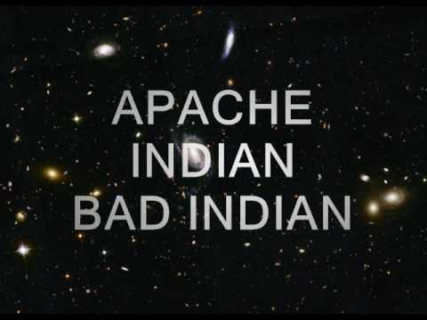 APACHE INDIAN  BAD INDIAN