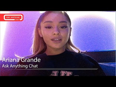 Ariana Grande Speaks Italian For The Fans.  Ask Anything Chat