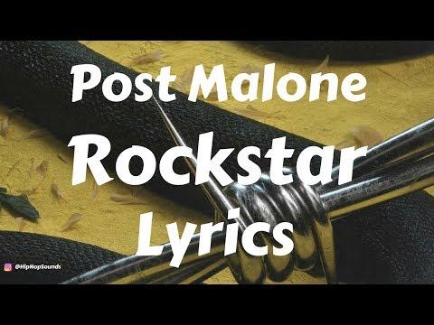 Post Malone – Rockstar (Lyrics / Lyric Video) ft. 21 Savage