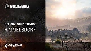 World of Tanks - Official Soundtrack: Himmelsdorf