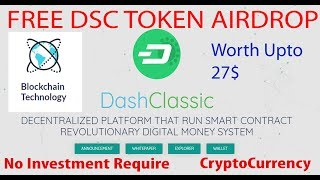 Free 10 Crypto Token | DashClassic | Get 10 Tokens Now - Worth 27$ - Upcoming Crypto Currency