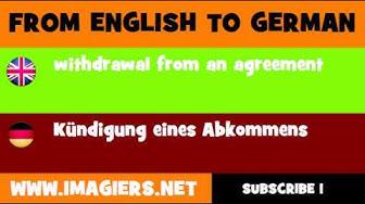 DEUTSCH   ENGLISCH  = Kündigung eines Abkommens