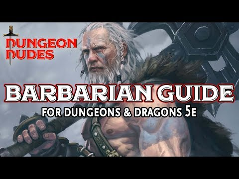 Barbarian Guide - Classes in Dungeons and Dragons 5e - YouTube