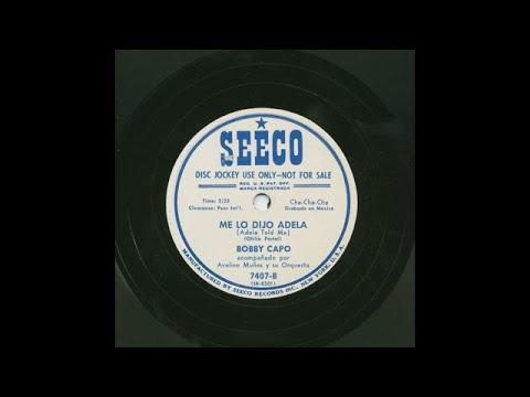 Bobby Capó - Me Lo Dijo Adela - Seeco 7407-B