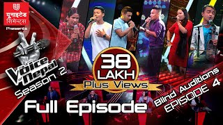 The Voice of Nepal Season 2 - 2019 - Episode 4