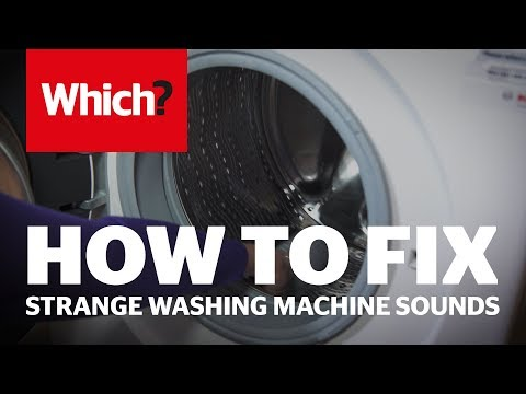 How to fix strange sounds from your washing machine - Which? advice