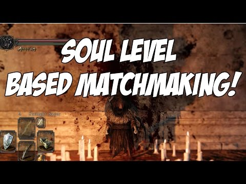 dark souls 2 matchmaking soul memory