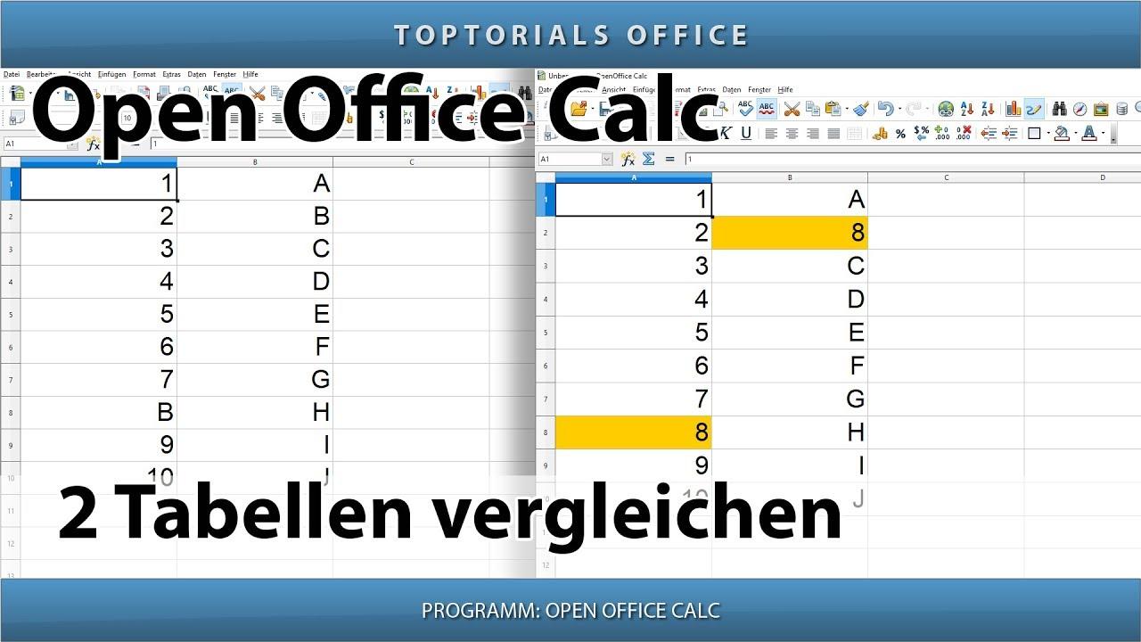 2 Tabellen vergleichen (OpenOffice Calc) - YouTube