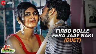 Firbo Bolle Fera Jaay Naki - Duet | Wrong Number |Samadrashi D, Sayani G, Sourav D, Durga S |Rahul M