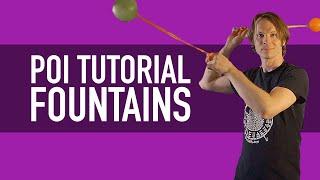 Poi Fountain Tutorial (Basic Poi Dancing Lesson)