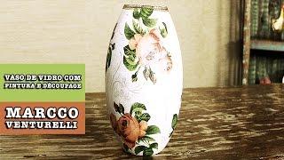 Vaso de vidro com pintura e decoupage (Marcco Venturelli)