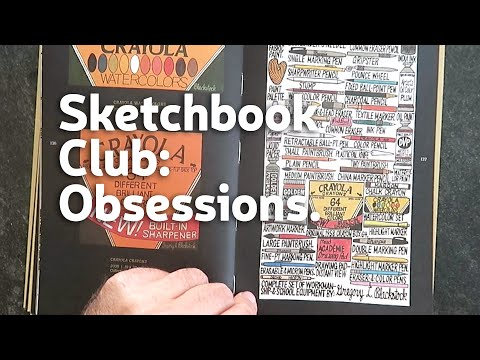 Sketchbook Club 8: Obsessions