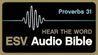 ESV Audio Bible, Proverbs, Chapter 31