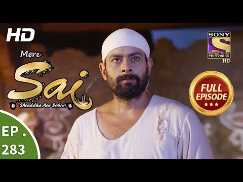 Mere Sai - Ep 283 - Full Episode - 24th October, 2018 Mp3