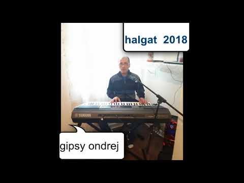 gipsy ondrej 2018 halgat ( vlastna tvorba)