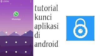 Tutorial kunci aplikasi di android screenshot 1