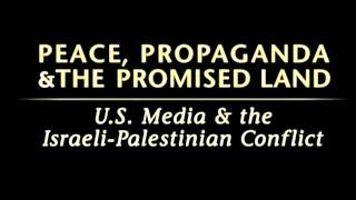 Peace, Propaganda, & the Promised Land