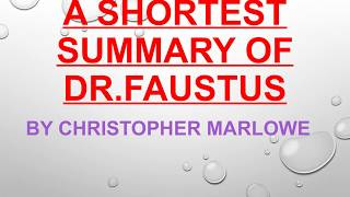 Dr Faustus#1 Short Summary