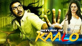 Return Of Kaalo (2016) Horror Hindi Movie | Full Hindi Dubbed Movie | New Released Bollywood Movies