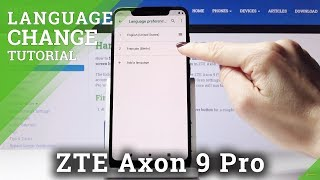How to Change Language in  ZTE Axon 9 Pro – Language Settings