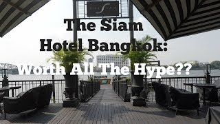 The Siam Hotel: The Best Designed Hotel In Bangkok!