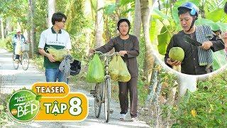 Teaser #8 | Trường Giang rủ Anh Tú về miền Tây hái dừa | Muốn Ăn Phải Lăn Vào Bếp