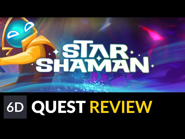 Star Shaman | Oculus Quest Game Review