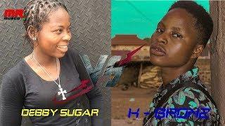 Debby sugar VS K bronz WHO IS THE BEST