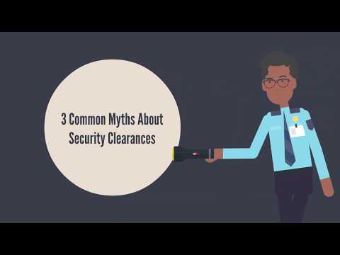 3 Common Myths About Security Clearances