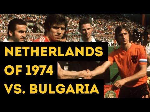 NETHERLANDS OF 1974 VS. BULGARIA  778aafc01
