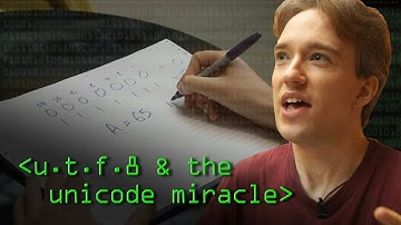 Characters, Symbols and the Unicode Miracle - Computerphile