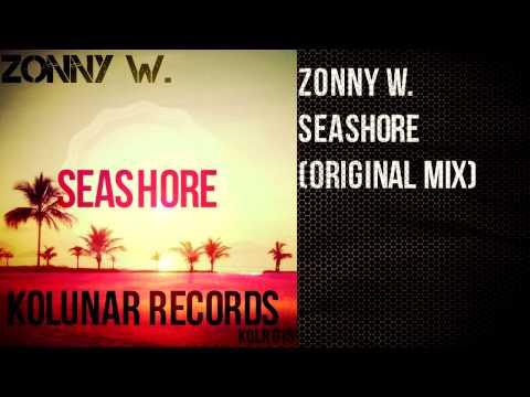 Zonny W. - Seashore (Original Mix)