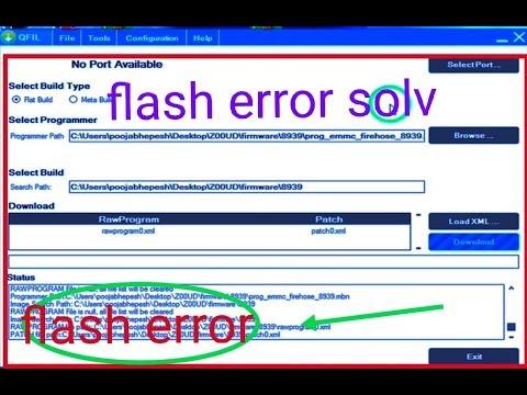 how to solv qualcomm flash tool error 100% solv 2018