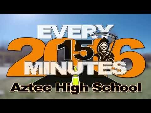 Every 15 Minutes 2016 Aztec High School, San Juan County (Mo