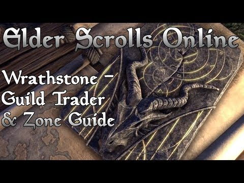 ESO Wrathstone Zone Guide And Guild Trader Improvements