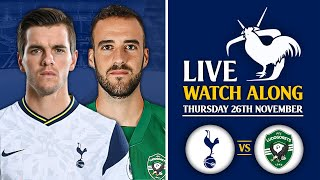 Tottenham Vs Ludogorets [LIVE WATCHALONG]