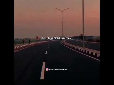 Story WA 30 Detik, Jaga Selalu Hatimu.