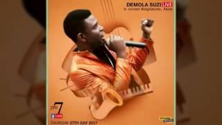 Demola Suzi Live @ Signatures, Akure 27-07-17 cd1