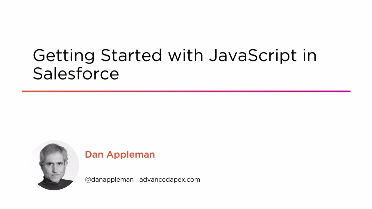 Getting Started with JavaScript in Salesforce | Pluralsight