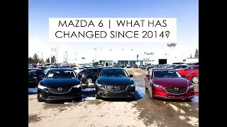 2018 Mazda6   What has changed since 2014?
