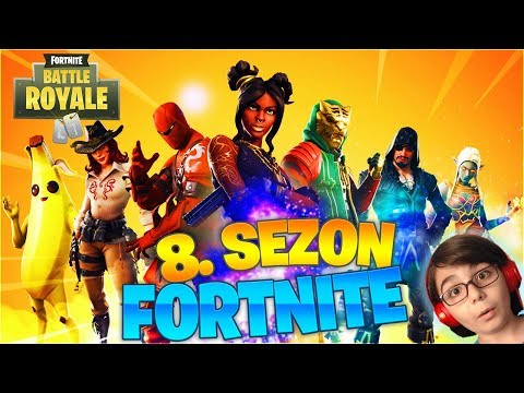 YENİ 8.SEZON GELDİ ! FORTNITE BATTLE ROYALE (Türkçe Fortnite)
