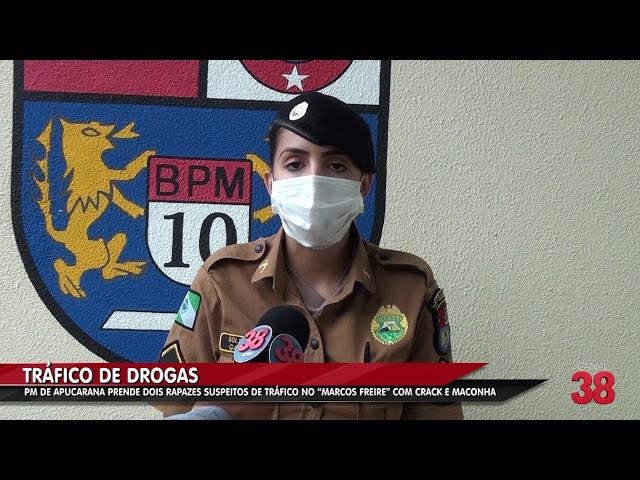DOIS ELEMENTOS SÃO PRESOS POR TRÁFICO DE DROGAS NO NÚCLEO 'MARCOS FREIRE' EM APUCARANA
