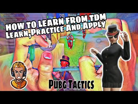 How To play TDM effectively Pubg Mobile | Learning And Improving | The Gamer Ajay