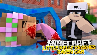LITTLE KELLY CRASHES RAVENS CAR! Minecraft Royal Family w/LittleKellyandCarly , Leo & Raven