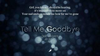 Tell Me Goodbye (English Version) - BIGBANG Cover - 3rd Degree x JD Relic x J.REYEZ