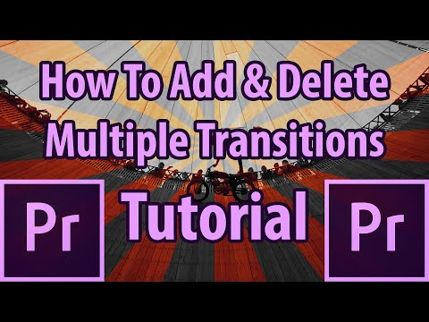 Add and Delete Multiple Transitions FAST in Adobe Premiere Pro