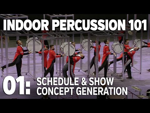 INDOOR PERCUSSION 101, Episode 1: Schedule and Concept Generation