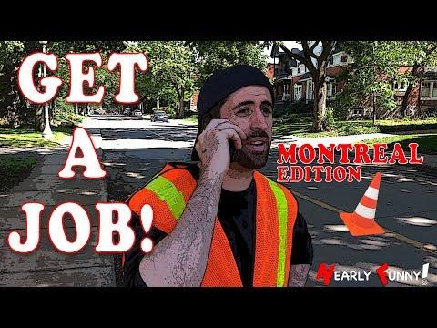 GET A JOB! - Montreal Edition