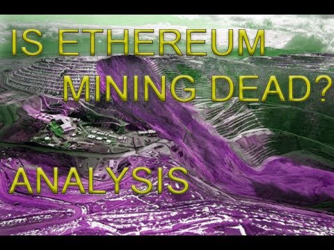Is ethereum mining dead - Analysis of how profit and ethereum mining work