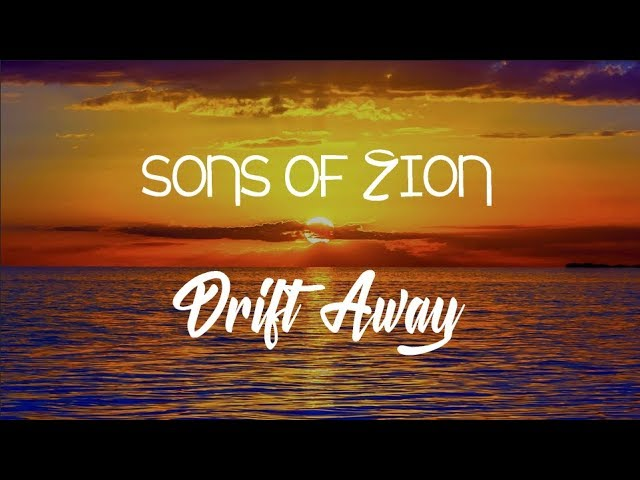 sons-of-zion-drift-away-with-lyrics-mystic-wolf